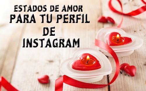 Estados de amor para mi perfil de Instagram