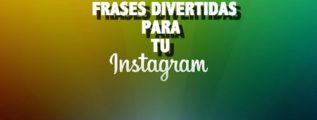frases-divertidas-para-tu-perfil-de-instagram