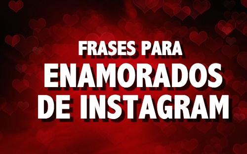 Frases para enamorados de instagram