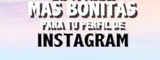 las-10-frases-mas-bonitas-para-poner-en-tu-perfil-de-instagram
