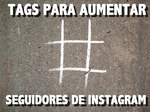 Tags para aumentar seguidores de Insgagram